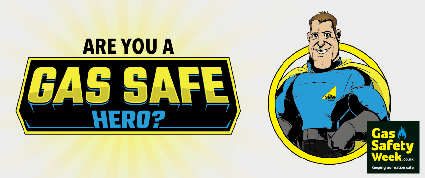 Are you a gas safe hero?