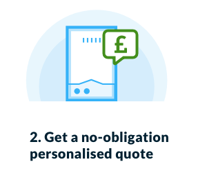 2. Get a no-obligation personalised quote