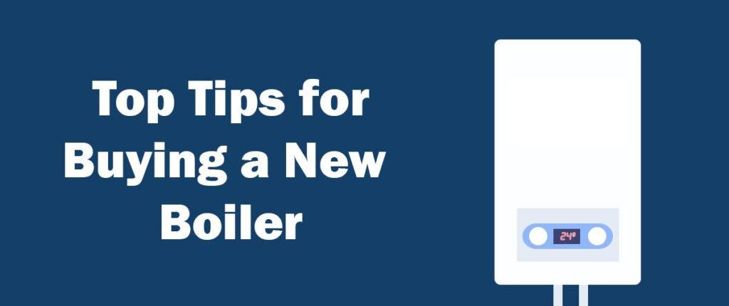 Tips for buying a new boiler
