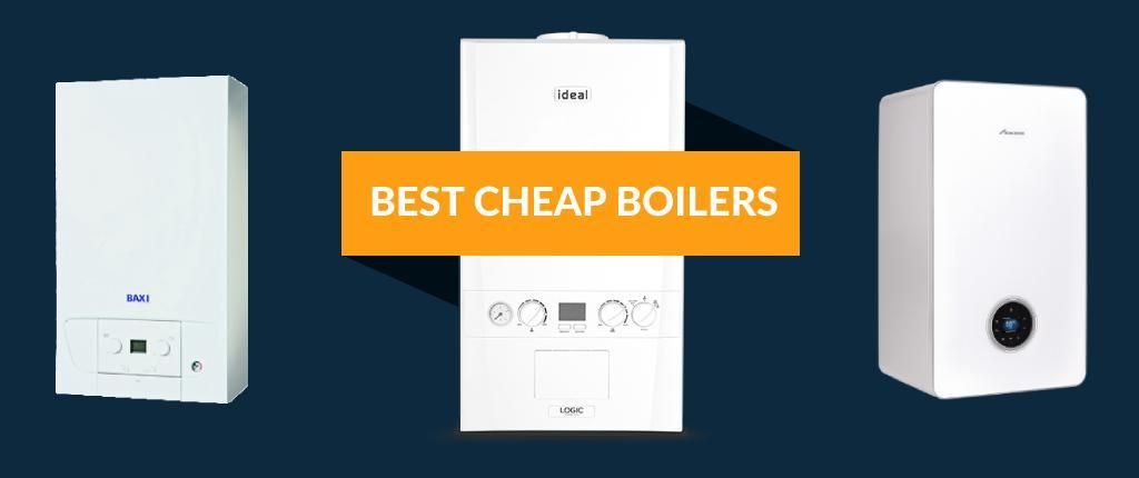 Best cheap boilers