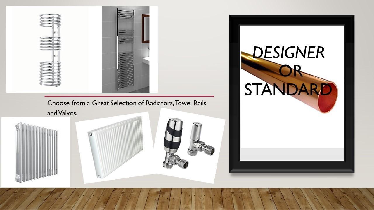 Choose your radiators