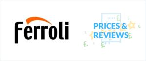 Ferroli Boilers: Compare Efficiency, Warranty & Price