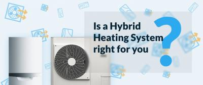Is a Hybrid Heating System Right For You?